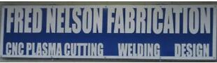 Fred Nelson Fabrication